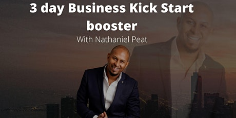 3 day business kick start booster - with Nathaniel Peat tickets