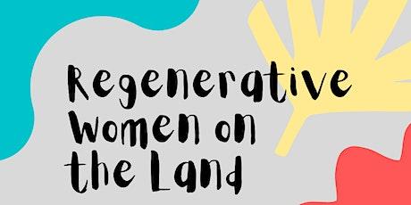 Regenerative Women on the Land tickets
