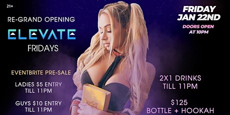 ELEVATE FRIDAYS presents DISORIENTATION (RE-GRAND OPENING) tickets