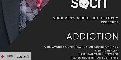 SOCH's January Mental Health Community Conversation |Addiction tickets