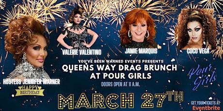 Queens Way Drag Brunch Celebrates Jennifer Warner's Birthday tickets