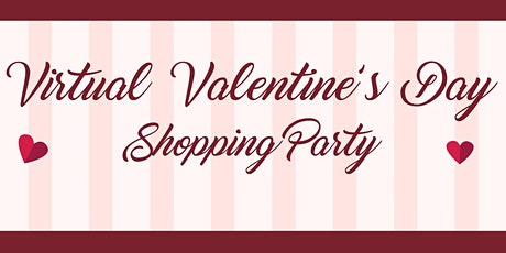 Virtual Valentine's Day Shopping Party tickets