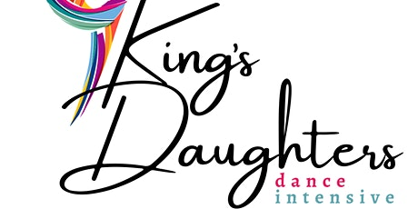 King's Daughters: Royalty Dance Intensive tickets