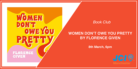 Book Club - Women Don't Owe You Pretty by Florence Given tickets