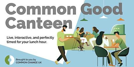 Common Good Canteen: Conversation with JonathanWilson-Hartgrove tickets