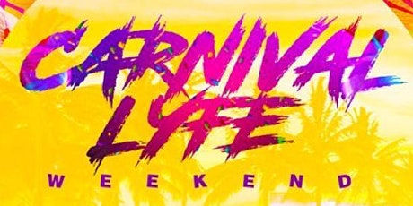 CARNIVALLYFE  ATLANTA MEMORIAL WEEKEND 2021 tickets