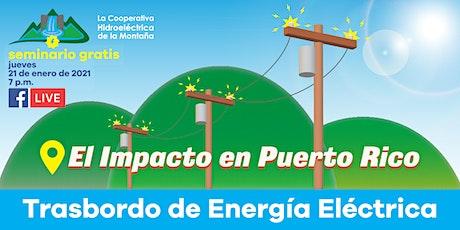 Trasbordo de Electricidad en Puerto Rico — El Impacto en Puerto Rico tickets