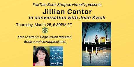 Jillian Cantor & Jean Kwok, A FoxTale Virtual Event tickets