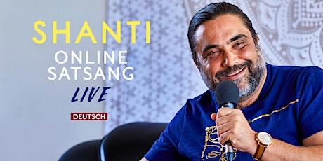 Online Live Satsang mit Shanti Tickets