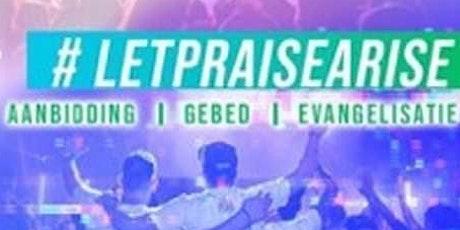Praise Arise Amsterdam tickets