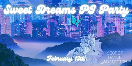 Sweet Dreams PJ Party with Secret Dance Addiction tickets