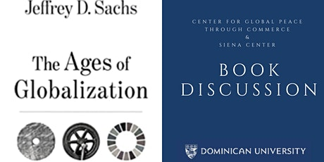 """Book discussion: """"The Ages of Globalization"""" by Jeffrey D. Sachs, PhD tickets"""