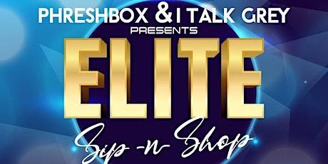 The Elite Sip & Shop tickets