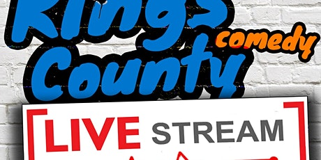 Kings County Virtual Comedy - Stand-Up Live-Stream tickets