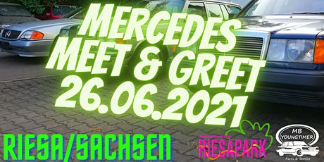 1. Mercedes-Benz Meet & Greet Riesa/Sachsen billets