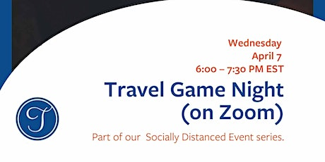 Socially Distanced Event: Travel Game Night tickets