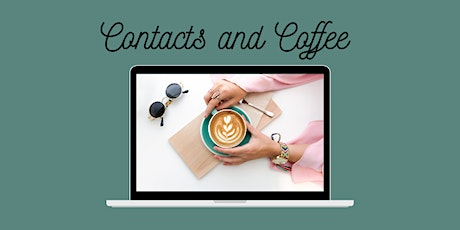 "Online facilitated Networking ""Contacts and Coffee""  January 2021 tickets"