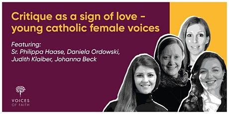 Critique as a sign of love - young catholic female voices tickets