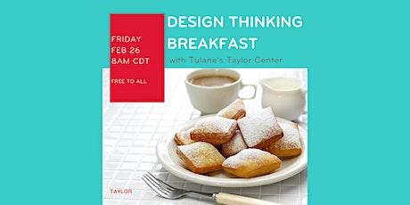 February Design Thinking Breakfast tickets