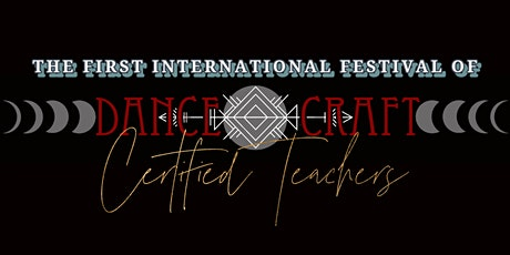 International Festival of Dancecraft Certified Teachers tickets