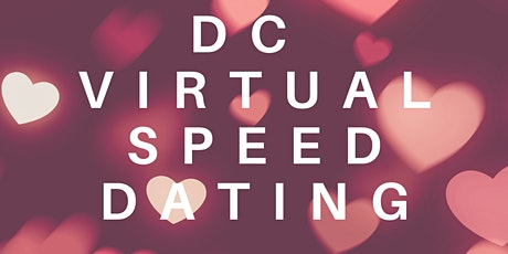DC Virtual Speed Dating - Young Professionals in the DMV! tickets