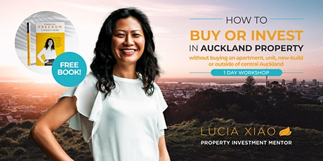 How to Buy or Invest in Auckland Property -  February 2021 tickets