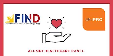 FIND Inc. & UniPro Presents: Alumni Healthcare Panel tickets