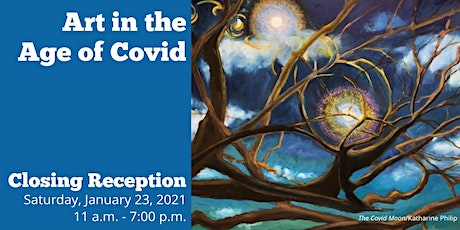 Art in the Age of Covid - Closing Reception tickets