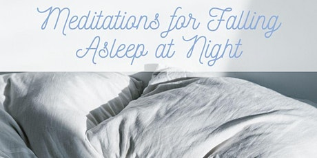 Meditations for Falling Asleep at Night tickets