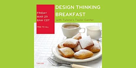 March Design Thinking Breakfast tickets