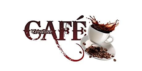 Creative Café  Grand Opening tickets