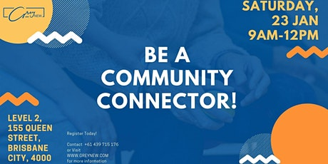 Be a Community Connector! tickets