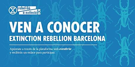 Ven a conocer Extinction Rebellion Barcelona entradas