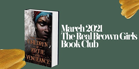 Online Event: March Book Club: Children of Virtue and Vengeance tickets