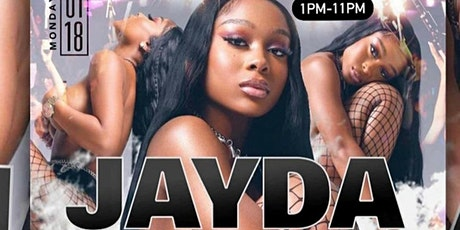 MLK WKND Day Party Finale with Jayda  /Free B4 2pm with RSVP/SOGA ENT/1 tickets