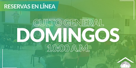 Culto Presencial Domingo / 24 Enero / 10:00 am boletos
