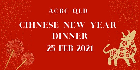 ACBC QLD Chinese New Year Dinner 2021 tickets