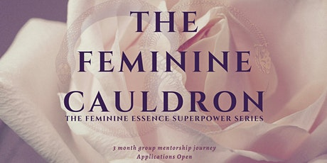The Feminine Cauldron: 3 month group program Tickets
