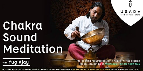 In Person Chakra Sound Meditation with Yug Ajay tickets