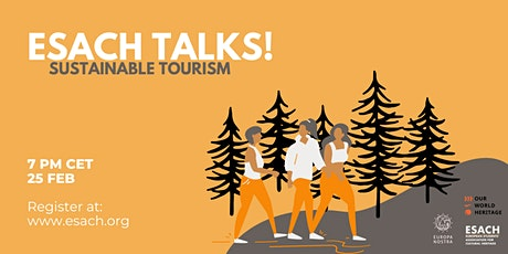 February ESACH Talks: Sustainable Tourism and Cultural Heritage tickets