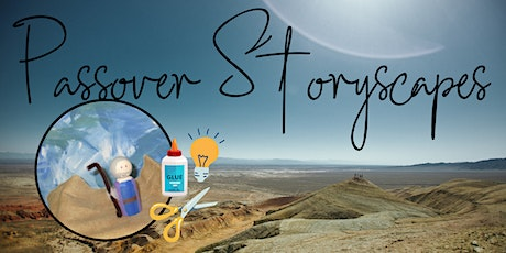 Passover Storyscapes tickets