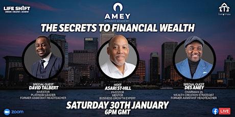 The Secrets to Financial Wealth (Online Webinar) tickets