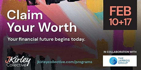 Claim Your Worth: Workshop & Peer Group tickets