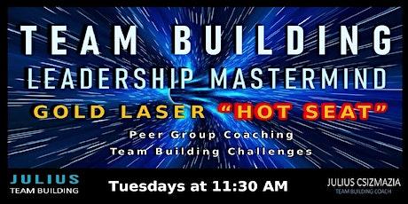 Leadership Team Building Mastermind - Tuesdays tickets
