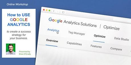 How to use Google Analytics - to Create a  Business Success  Strategy tickets