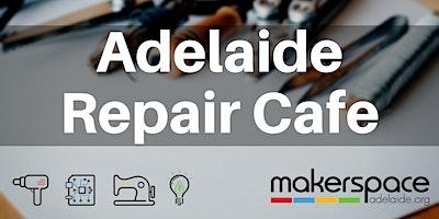 Adelaide Repair Cafe