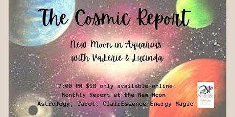 The Cosmic Report - New Moon in Aquarius tickets