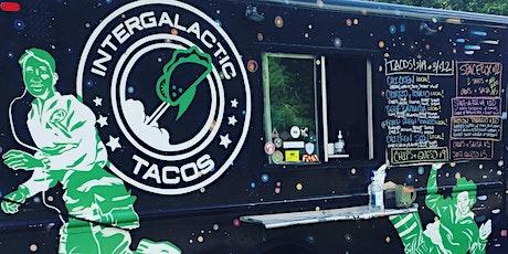 Intergalactic Tacos Food Truck tickets