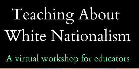 Teaching About White Nationalism tickets