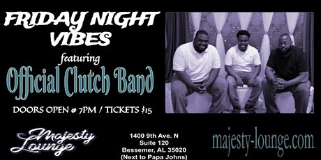Friday Night Vibes feat Official Clutch Band tickets